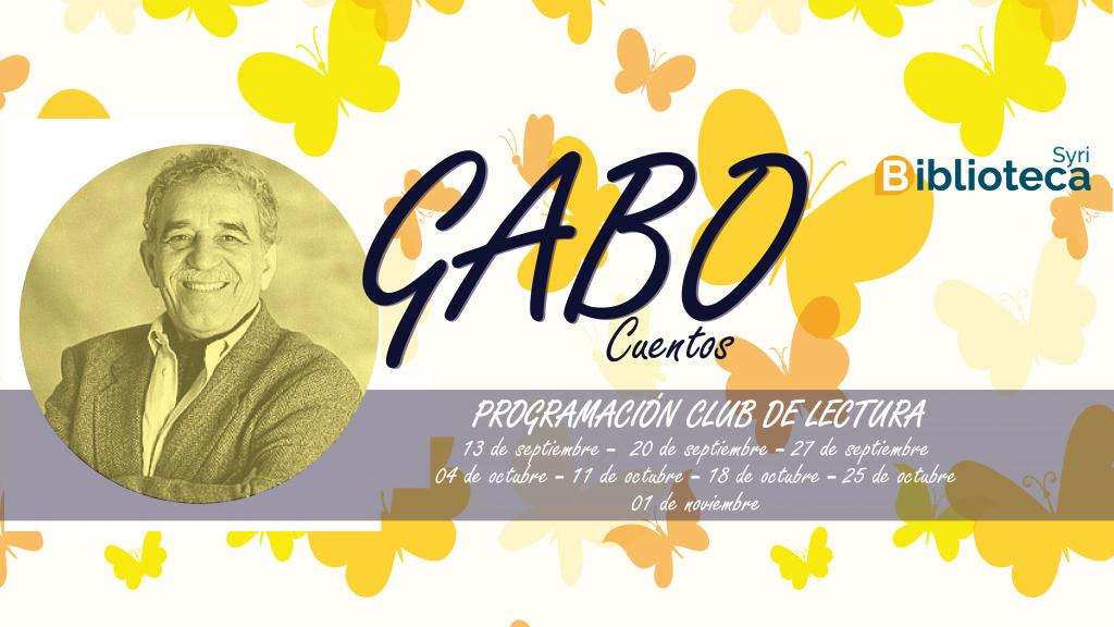 Programación club de lectura sobre los cuentos de Gabriel García Márquez.