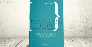 Libro - Ingamanda parlu. Estrategias de resistencia bilingüe   Editorial Universidad Icesi