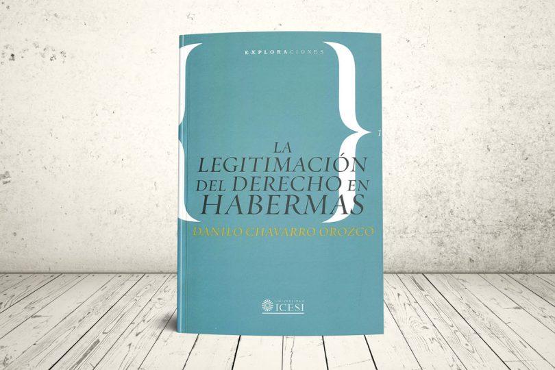 Libro - La legitimación del Derecho en Habermas   Editorial Universidad Icesi