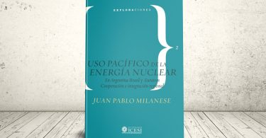 Libro - Uso pacífico de la energía nuclear en Argentina, Brasil y Euratom. Cooperación e integración regional   Editorial Universidad Icesi
