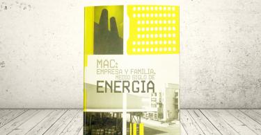 Libro - MAC: empresa y familia, medio siglo de energía | Editorial Universidad Icesi