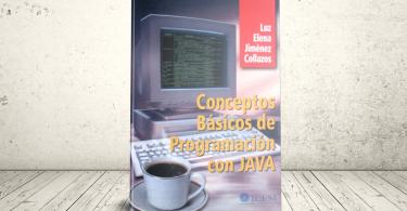 Libro - Conceptos básicos de programación con JAVA | Editorial Universidad Icesi