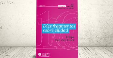Libro - Diez fragmentos sobre ciudad   Editorial Universidad Icesi