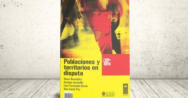 Libro - Poblaciones y territorios en disputa | Editorial Universidad Icesi