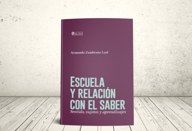 Libro - Escuela y relación con el saber: sentido, sujetos y aprendizajes   Editorial Universidad Icesi