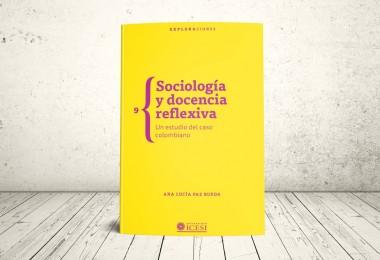 Libro - Sociología y docencia reflexiva. Un estudio del caso colombiano | Editorial Universidad Icesi