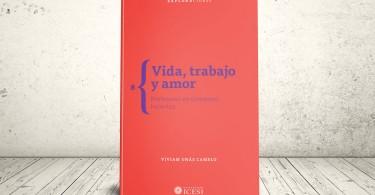 Libro - Vida, trabajo y amor. Profesores en contextos inciertos   Editorial Universidad Icesi