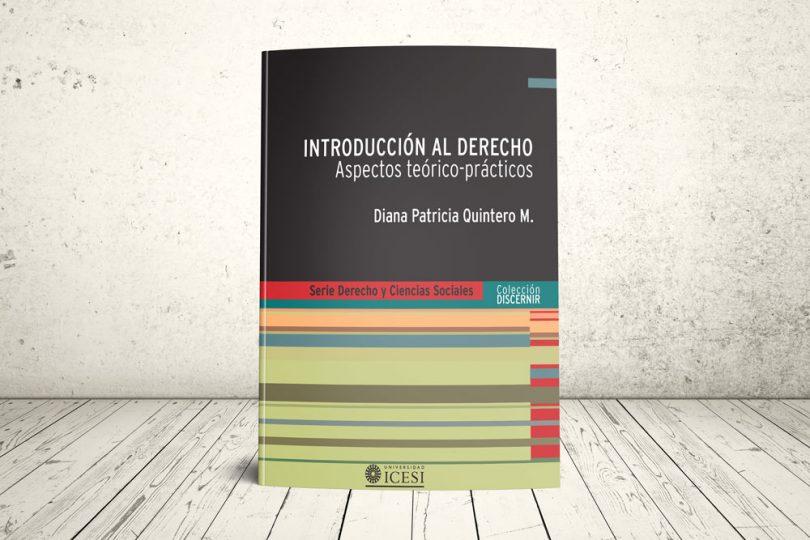 Libro - Introducción al Derecho. Aspectos teórico-prácticos | Editorial Universidad Icesi
