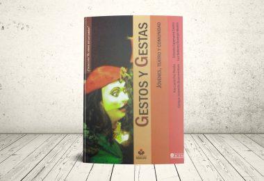 Libro - Gestos y gestas. Jóvenes, teatro y comunidad | Editorial Universidad Icesi