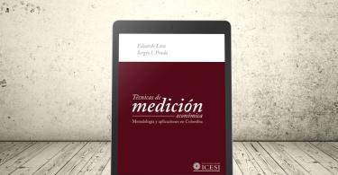 Libro - Técnicas de medición económica. Metodología y aplicaciones en Colombia | Editorial Universidad Icesi