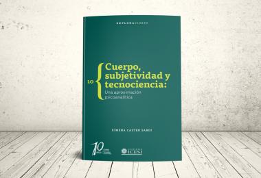 Libro - Cuerpo, subjetividad y tecnociencia: una aproximación psicoanalítica   Editorial Universidad Icesi
