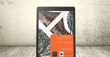 Libro - Aprendizaje a lo largo de la vida. Cuatro casos prácticos | Editorial Universidad Icesi