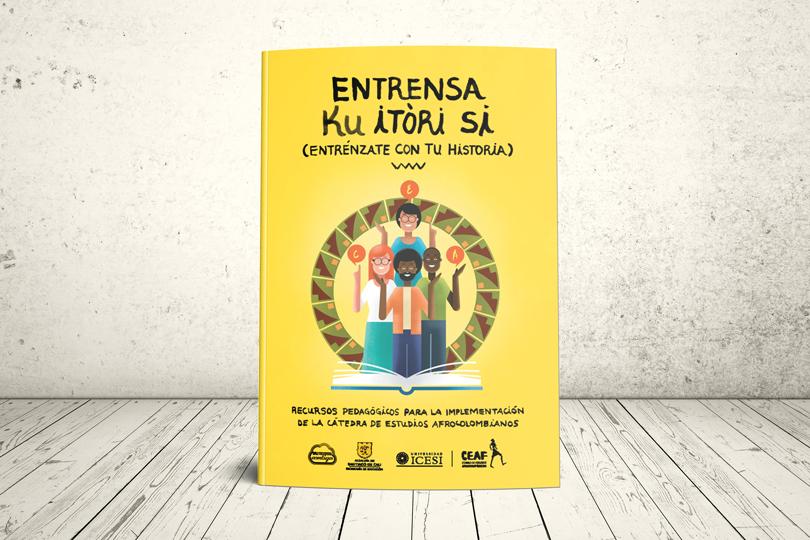 Libro - Entrensa ku itóri si (entrénzate con tu historia) | Editorial Universidad Icesi