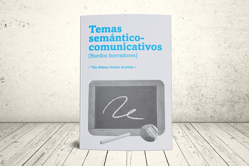 Libro - Temas semántico-comunicativos [Burdos borradores] | Editorial Universidad Icesi
