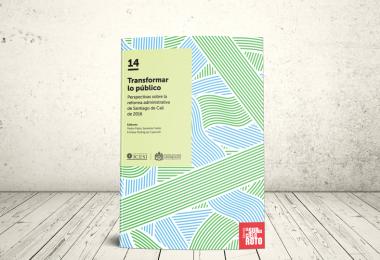 Libro - Transformar lo público. Perspectivas sobre la reforma administrativa de Santiago de Cali de 2016   Editoriales Pontificia Universidad Javeriana y Universidad Icesi