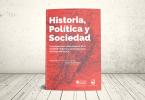 Libro - Historia, política y sociedad. Investigaciones sobre ámbitos de la realidad moderna y contemporánea del Valle del Cauca | Editoriales Universidad del Valle y Universidad Icesi