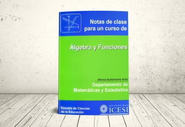 Libro - Notas de clase para un curso de Álgebra y Funciones   Editorial Universidad Icesi