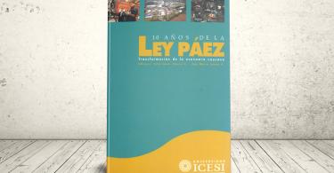 Libro - 10 años de la Ley Páez. Transformación de la economía caucana   Editorial Universidad Icesi