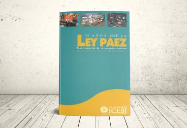Libro - 10 años de la Ley Páez. Transformación de la economía caucana | Editorial Universidad Icesi