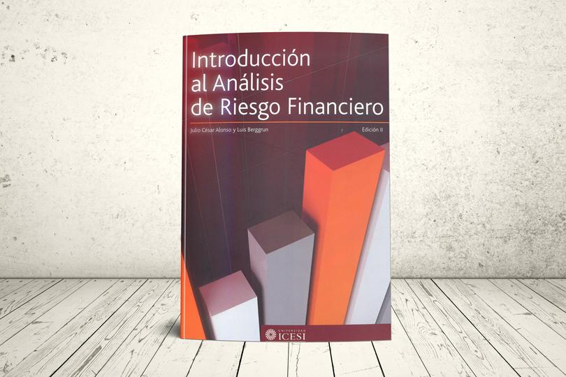 Libro - Introducción al análisis de riesgo financiero (Segunda edición) | Editorial Universidad Icesi