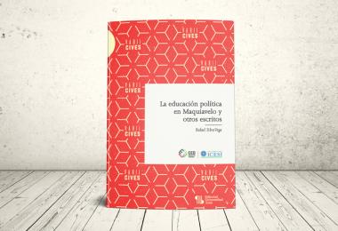 Libro - La educación política en Maquiavelo y otros escritos   Editorial Universidad Icesi