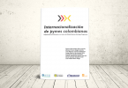 Libro - Internacionalización de pymes colombianas. Experiencias con Alemania en el marco del Global Business Exchange Programme | Editorial es Universidad de los Andes, Institución Universitaria ESUMER, Universidad Autónoma de Bucaramanga y Universidad Icesi