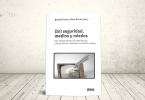 Libro - (In)seguridad, medios y miedos: una mirada desde las experiencias y las prácticas cotidianas en América Latina (Segunda edición) | Editoriales Imago Mundi, Fescol-Comunicaciones y Universidad Icesi