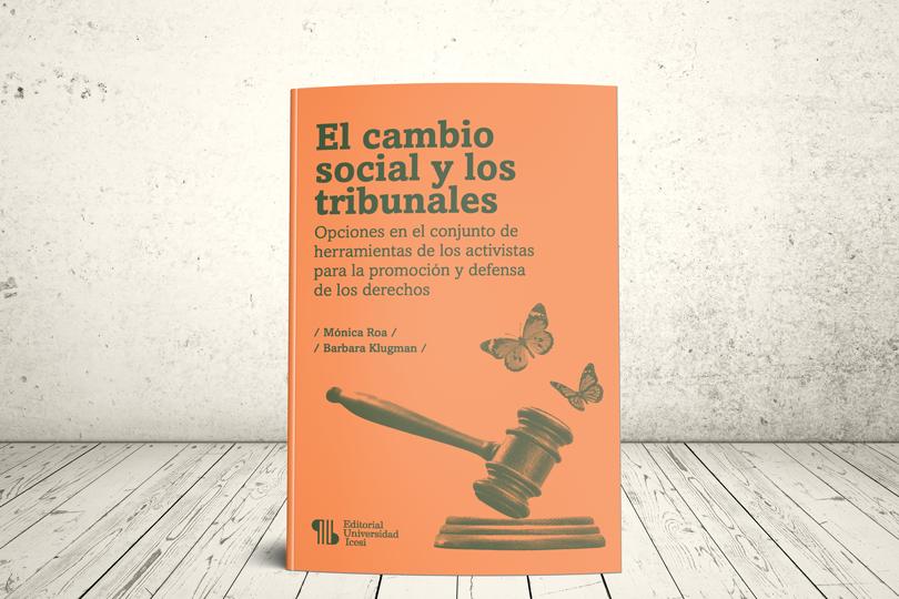 Libro - El cambio social y los tribunales | Editorial Universidad Icesi