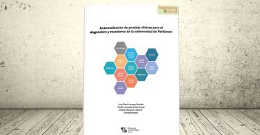 Libro - Automatización de pruebas clínicas para el diagnóstico y monitoreo de la enfermedad de Parkinson | Editorial Universidad Icesi
