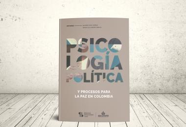 Libro - Psicología política y procesos para la paz en Colombia   Editorial Universidad Icesi y ASCOFAPSI