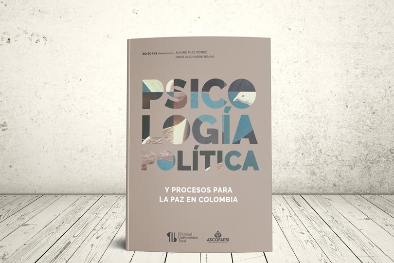 Libro - Psicología política y procesos para la paz en Colombia | Editorial Universidad Icesi y ASCOFAPSI