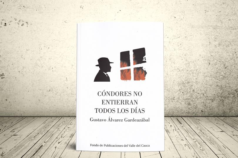Libro - Cóndores no entierran todos los día [Gustavo Álvarez Gardeazábal] | Fondo Editorial de la Gobernación del Valle