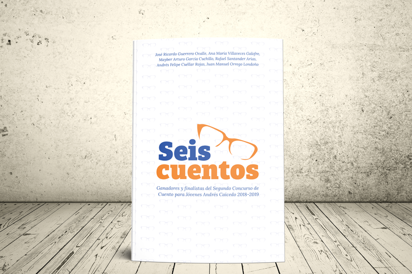 Libro - Seis cuentos. Ganadores y finalistas del segundo concurso de cuento Andrés Caicedo | GEUP Colombia