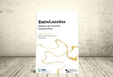 Libro - EntreLazadas. Relatos de historias compartidas   Editorial Universidad Icesi
