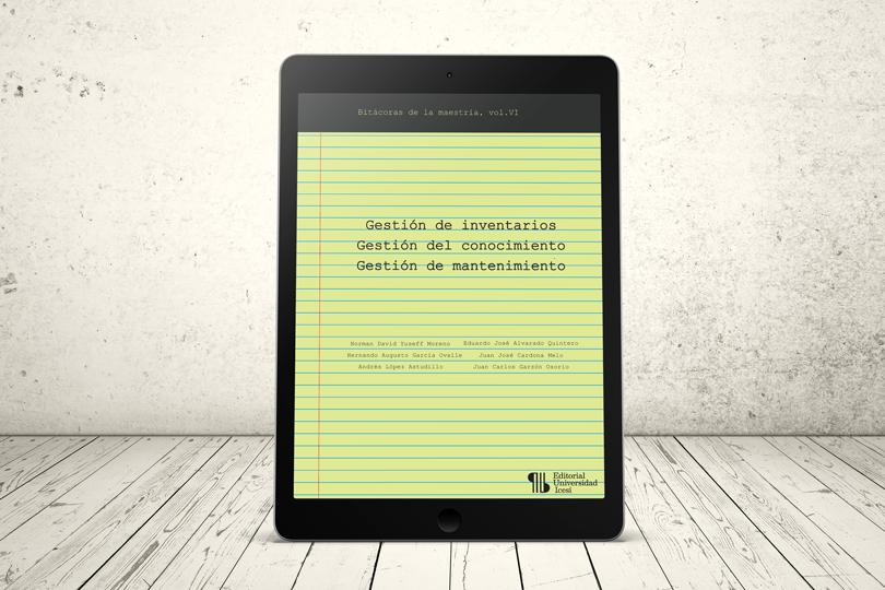 Libro - Gestión de inventarios - Gestión del conocimiento - Gestión de mantenimiento | Editorial Universidad Icesi