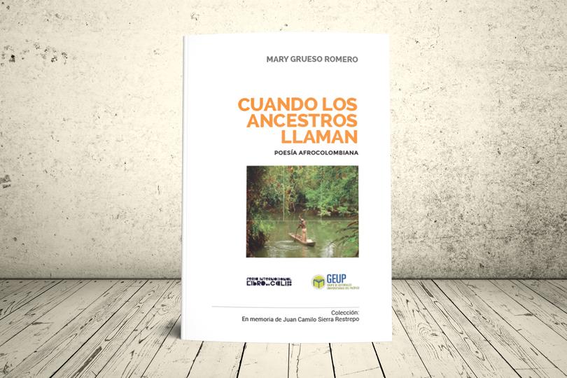 Libro - Cuando los ancestros llaman. Poesía afrocolombiana | GEUP Colombia