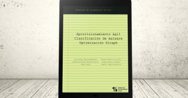 Libro - Aprovisionamiento ágil – Clasificación de malware – Optimización Giraph | Editorial Universidad Icesi