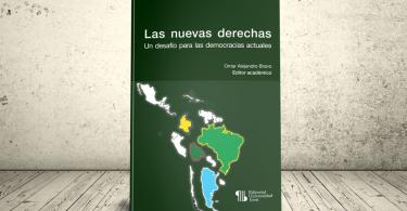 Libro - Las nuevas derechas: un desafío para las democracias actuales | Editorial Universidad Icesi