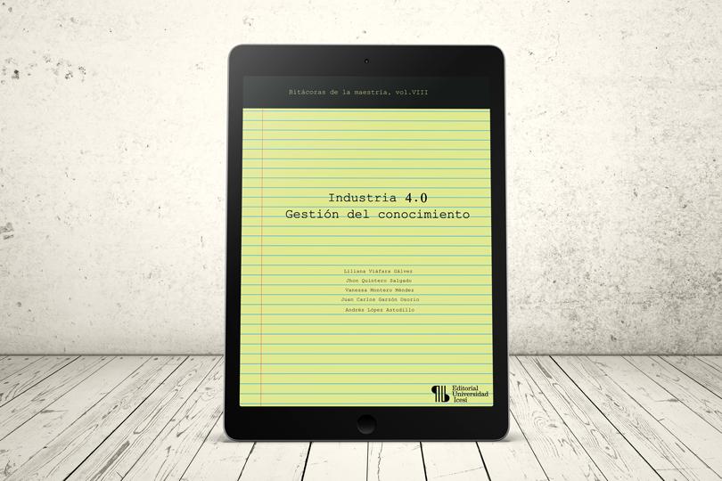 Libro - Industria 4.0 – Gestión del conocimiento | Editorial Universidad Icesi