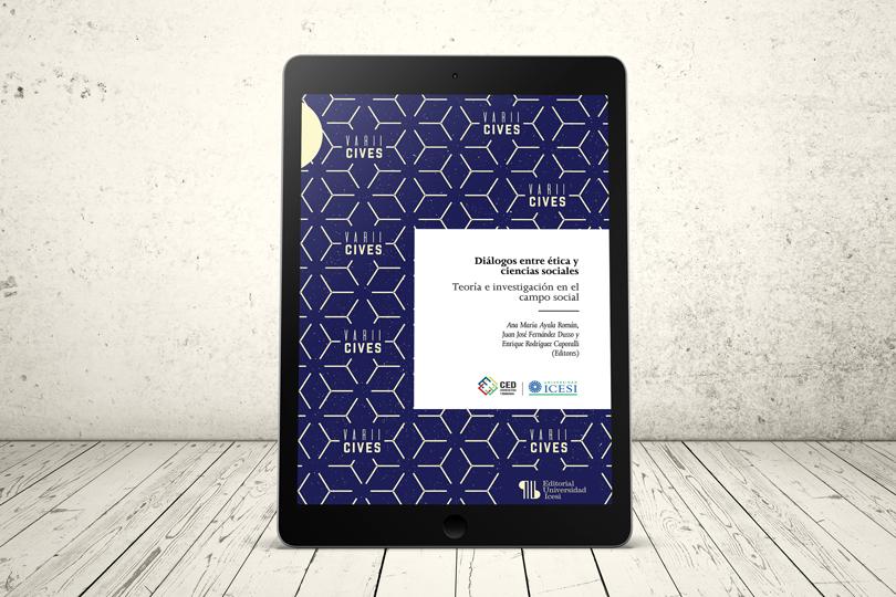 Libro - Diálogos entre ética y ciencias sociales. Teoría e investigación en el campo social   Editorial Universidad Icesi
