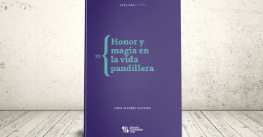 Libro - Honor y magia en la vida pandillera | Editorial Universidad Icesi