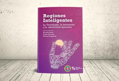 Libro - Regiones Inteligentes: la tecnología, la innovación y la efectividad operativa | EMAVI - Editorial Universidad Icesi