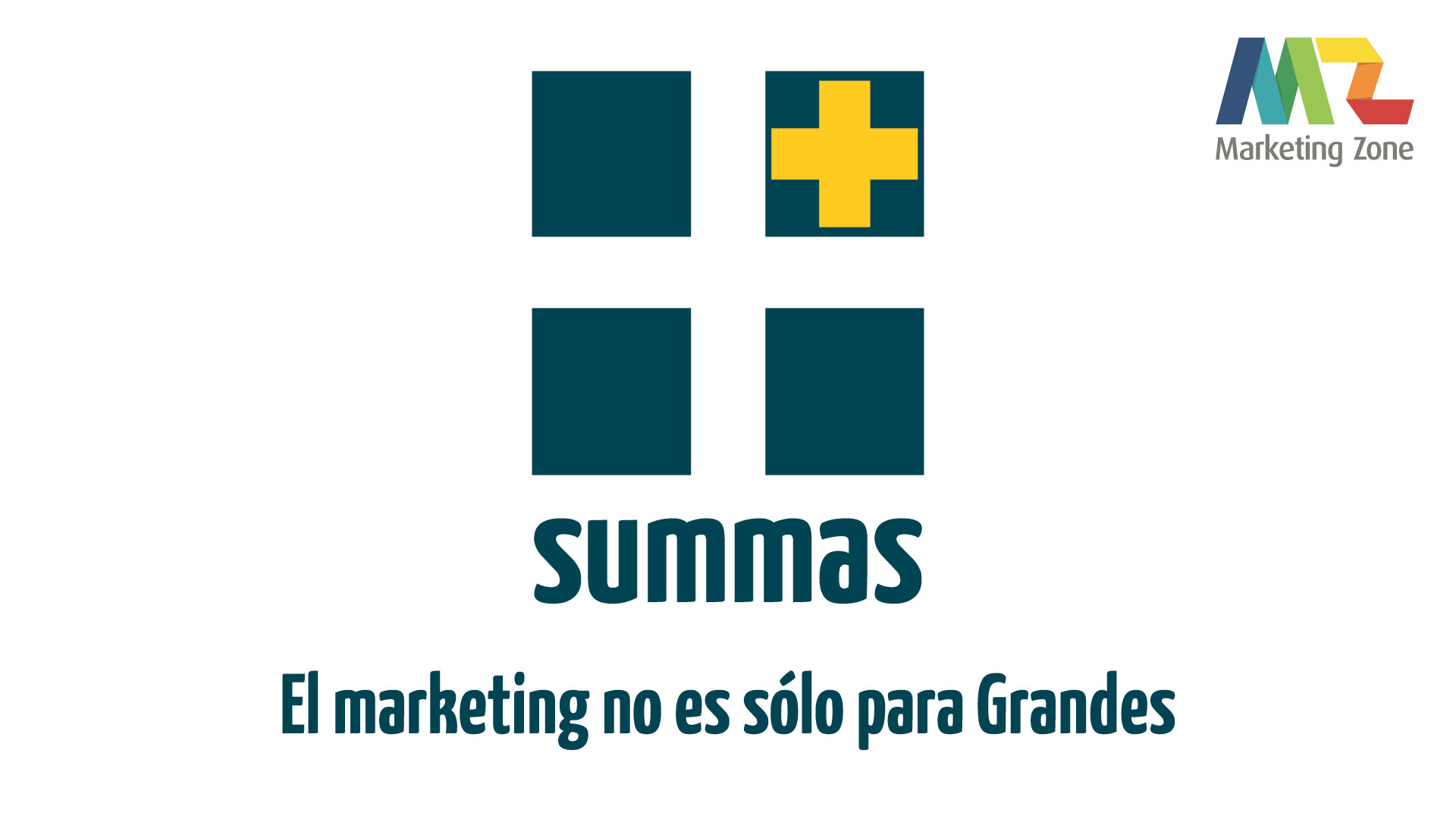 1ra Edición summas: Marketing para Pymes – El marketing no es sólo para Grandes