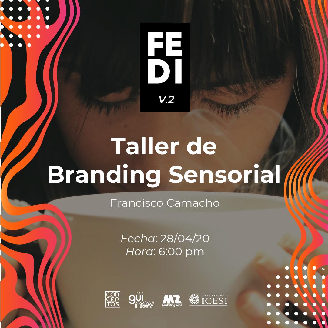 Taller de Branding Sensorial FEDI 2020