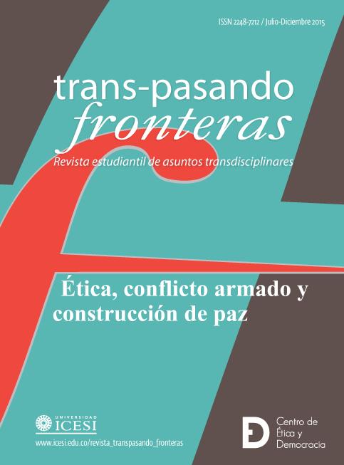 Ética, Conflicto Armado y Construcción de Paz