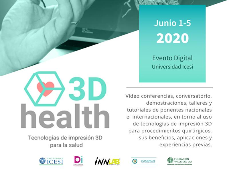 Conoce a los conferencistas de 3D Health el evento con las ultimas tecnologías en impresión 3D al servicio de la salud