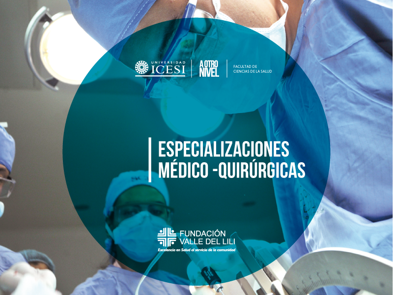 Icesi abre convocatoria (21-2) para cursar especializaciones médico quirúrgicas